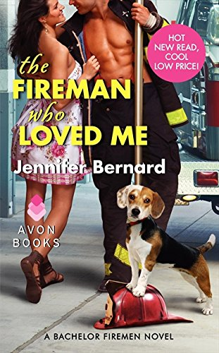 Image of The Fireman Who Loved Me: A Bachelor Firemen Novel (Bachelor Firemen of San Gabriel)