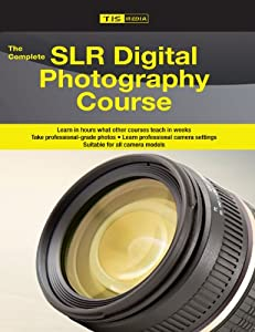 The Complete Slr Digital Photography Camera Course [DVD]