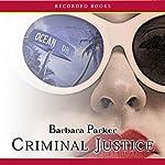 Criminal Justice | Barbara Parker