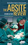 The ABSITE Review 4e (American Board of Surgery In-Training Examination)