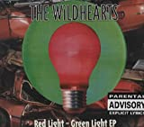 The Wildhearts Red Light - Green Light EP