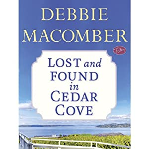 Lost and Found in Cedar Cove (Short Story) | [Debbie Macomber]