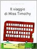 Il viaggio di Miss Timothy