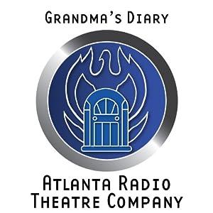 Grandma's Diary (Dramatized) Performance
