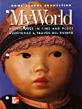 img - for Home-school Connection: My World Adventures in Time and Place / Aventuras a Traves Del Tiempo: Mcgraw Hill Social Studies: Blackline Masters (002148435X, 9780021484355) book / textbook / text book