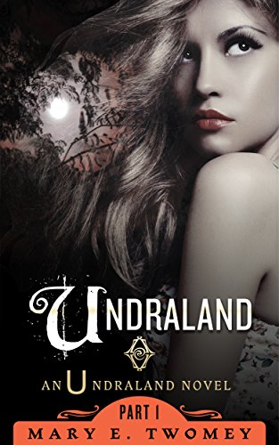 Undraland by Mary Twomey