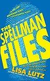 The Spellman Files: A Novel (Izzy Spellman Mysteries)