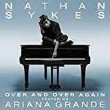 Over And Over Again [feat. Ariana Grande]