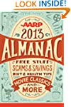 AARP 2013 Almanac: Free Stuff, Scams...