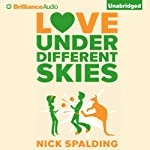 Love...Under Different Skies | Nick Spalding
