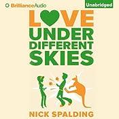 Love...Under Different Skies   Nick Spalding