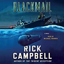Blackmail Audiobook by Rick Campbell Narrated by Michael Kramer