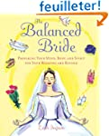 The Balanced Bride: Preparing Your Mi...