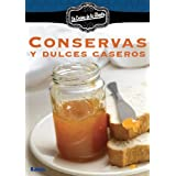 Conservas y dulces caseros (Spanish Edition)