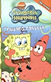 img - for SpongeBob SquarePants Friends Forever (Spongebob Squarepants (Tokyopop)) (v. 2) book / textbook / text book