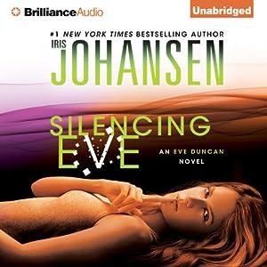 Silencing Eve: Eve Duncan Series | [Iris Johansen]
