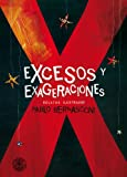 img - for Excesos y Exageraciones (KF8): Relatos ilustrados (Spanish Edition) book / textbook / text book