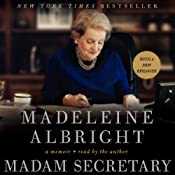 Madam Secretary: A Memoir | [Madeleine Albright]