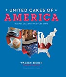 United Cakes of America: Recipes Celebrating Every State (English Edition)