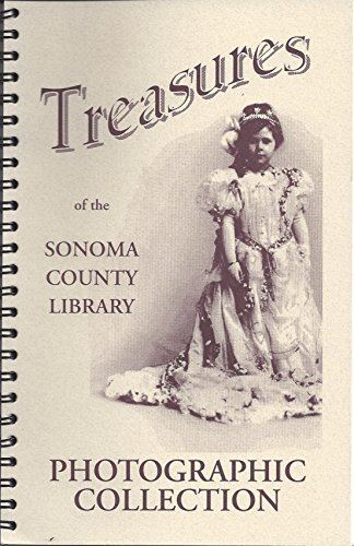 Treasures of the Sonoma County Library Photographic Collection, Audrey Herman, Denise Kruse, Virginia McLaren
