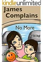 Bedtime Stories: James Complains No More (English Edition)