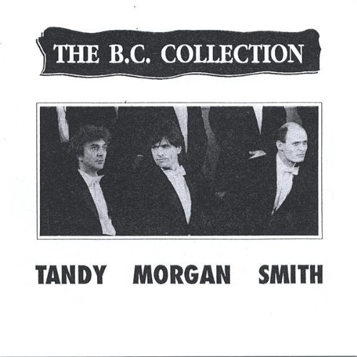 B.C. Collection by Tandy Morgan Smith (2005-07-28)