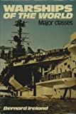 Warships of the World: Major Classes Pt. 1 (0711006873) by Ireland, Bernard