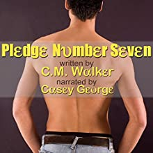 Pledge Number Seven (       UNABRIDGED) by C.M. Walker Narrated by Casey George