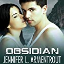 Obsidian: Lux, Book 1 Audiobook by Jennifer L. Armentrout Narrated by Justine Eyre