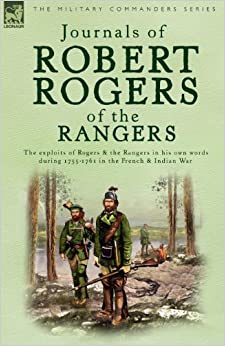 Journals of robert rogers of the rangers robert rogers 9781846770029