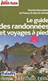 echange, troc Claire Delbos, Jean-Paul Labourdette, Dominique Auzias, Collectif - Le guide des randonnées et voyages à pied