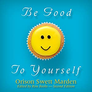 Be Good to Yourself Audiobook