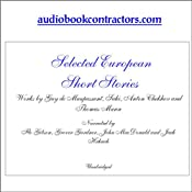 Selected European Short Stories | [Guy de Maupassant, Anton Chekhov, Thomas Mann]