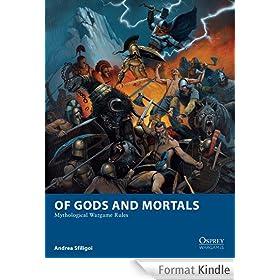 Of Gods and Mortals: Mythological Wargame Rules