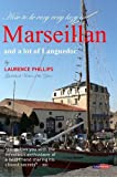 Cover of Marseillan & a Lot of Languedoc by Laurence Phillips 0955824710
