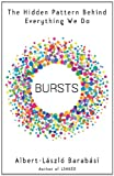 Image of Bursts: The Hidden Pattern Behind Everything We Do