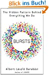 Bursts: The Hidden Pattern Behind Eve...