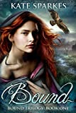Bound (Bound Trilogy Book 1)