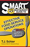 S.M.A.R.T. Restaurant Guide to Effective Food Service Operations