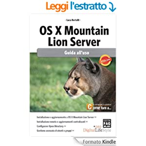 OS X Mountain Lion Server - Guida all'uso (Digital LifeStyle Pro)