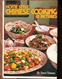 img - for Homestyle Chinese Cooking in Pictures book / textbook / text book