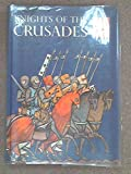 Knights of the Crusades (Caravel Books) (0304922757) by Williams, Jay