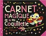 echange, troc Didier Lévy, Benjamin Chaud - Carnet magique de la fée coquilette