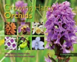 img - for Growing Hardy Orchids (Kew Growing) book / textbook / text book