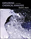 Exploring Chemical Analysis (1429201479) by Daniel C. Harris