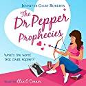The Dr. Pepper Prophecies: Chocoholic Series, Book 1 (       UNABRIDGED) by Jennifer Gilby Roberts Narrated by Elan O'Connor