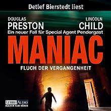 Maniac: Fluch der Vergangenheit (Pendergast 7) Hörbuch von Douglas Preston, Lincoln Child Gesprochen von: Detlef Bierstedt