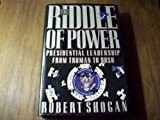 img - for Riddle of Power: Presidential Leadership from Truman to Bush book / textbook / text book