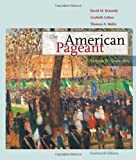 The American Pageant: Volume II: Since 1865 (0547166583) by Kennedy, David M.
