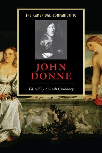The Cambridge Companion to John Donne Paperback (Cambridge Companions to Literature)